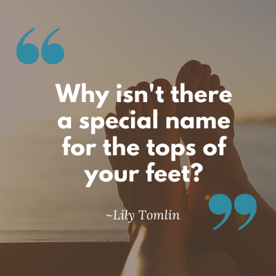 29 Quotes about feet